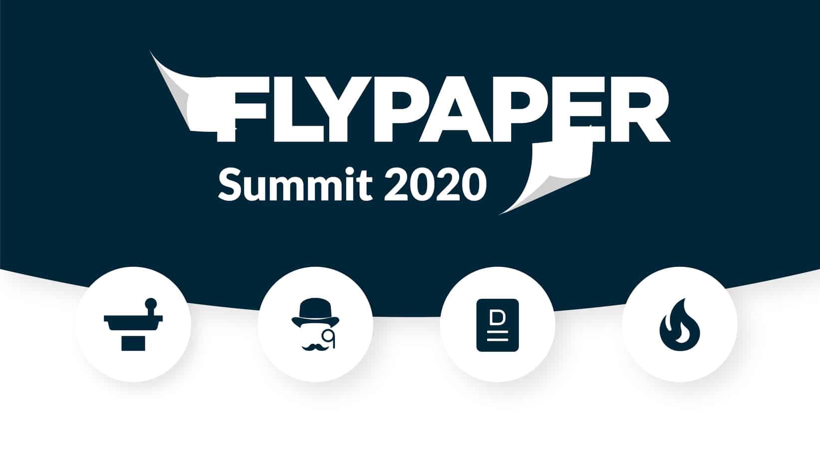 FlyPaper Summit 2020 Recap
